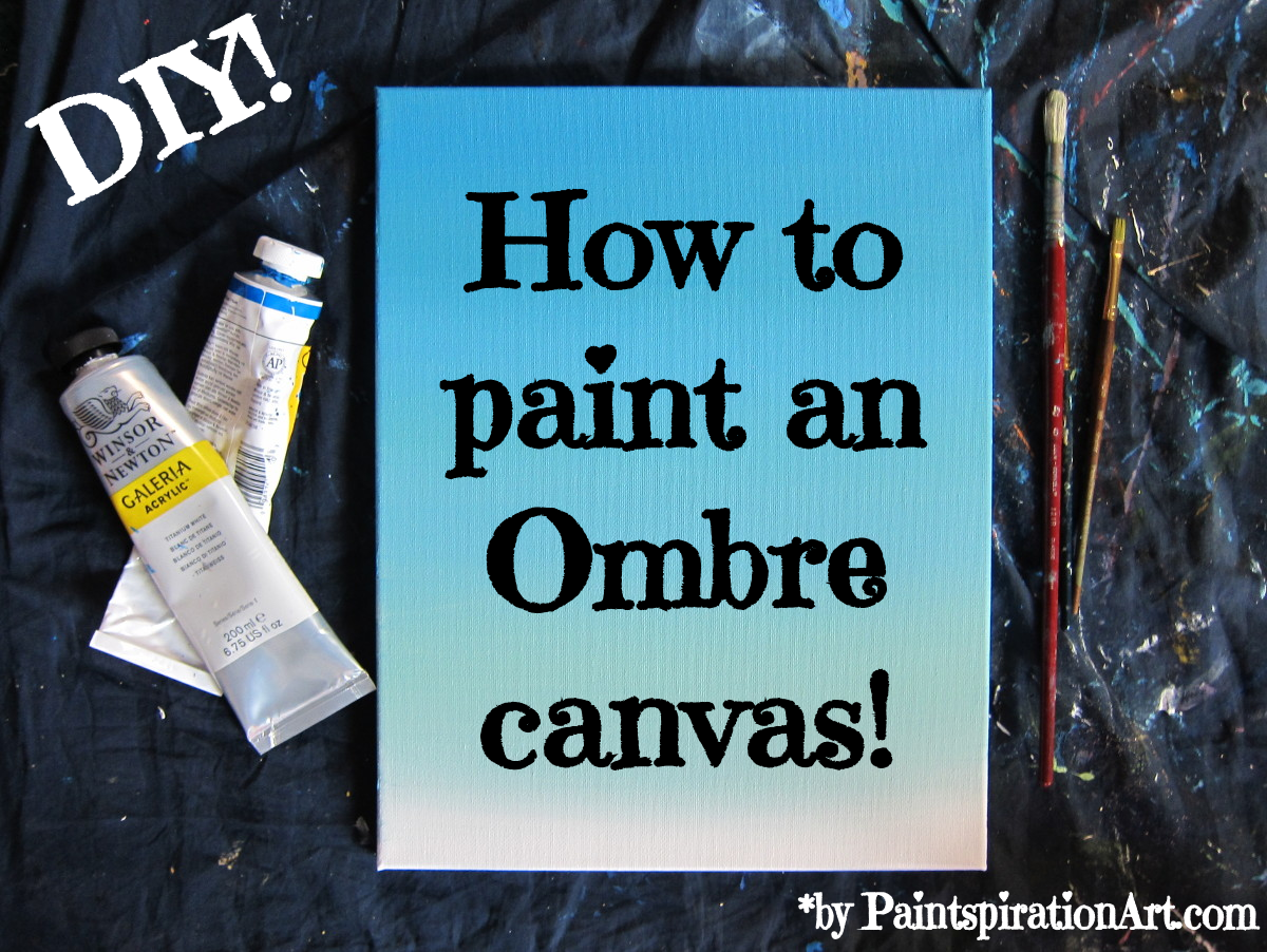 How To Paint An Ombre Canvas Painting DIY